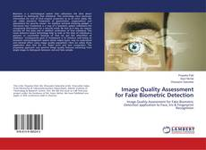 Couverture de Image Quality Assessment for Fake Biometric Detection