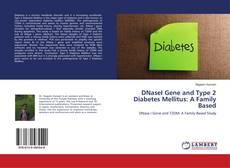 Buchcover von DNaseI Gene and Type 2 Diabetes Mellitus: A Family Based