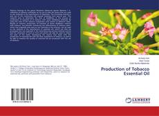 Bookcover of Production of Tobacco Essential Oil