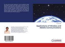 Couverture de Applications of Wireless and Mobile Communications