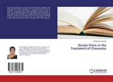 Bookcover of Ocular Films in the Treatment of Claucoma