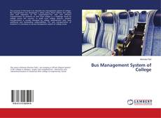 Bookcover of Bus Management System of College