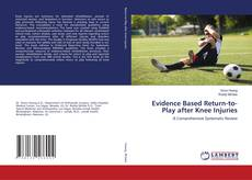 Bookcover of Evidence Based Return-to-Play after Knee Injuries