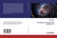 Bookcover of Handbook of Psychiatry Volume 19