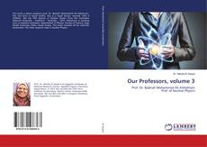 Buchcover von Our Professors, volume 3