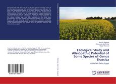 Copertina di Ecological Study and Allelopathic Potential of Some Species of Genus Brassica