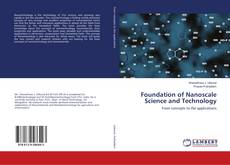 Bookcover of Foundation of Nanoscale Science and Technology