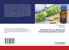 Couverture de Phytosomes: An Advanced Herbal Drug Delivery System