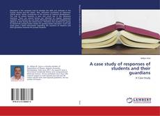 Couverture de A case study of responses of students and their guardians
