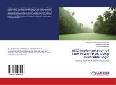 Couverture de ASIC Implementation of Low Power FP-AU using Reversible Logic