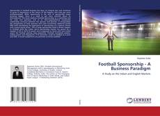 Bookcover of Football Sponsorship - A Business Paradigm