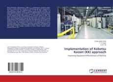 Implementation of Kobetsu Kaizen (KK) approach kitap kapağı