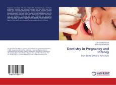 Bookcover of Dentistry in Pregnancy and Infancy