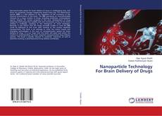 Capa do livro de Nanoparticle Technology For Brain Delivery of Drugs