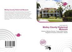 Обложка Motley County Historical Museum