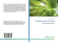 Bookcover of Dialogues avec le corps