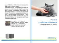 Bookcover of La singularité humaine