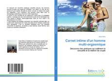 Bookcover of Carnet intime d'un homme multi-orgasmique
