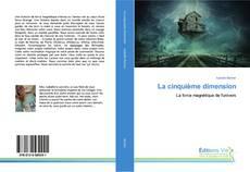Bookcover of La cinquième dimension