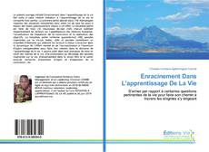 Bookcover of Enracinement Dans L'apprentissage De La Vie