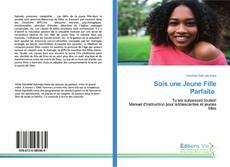 Capa do livro de Sois une Jeune Fille Parfaite