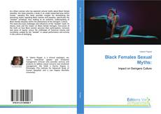 Copertina di Black Females Sexual Myths: