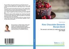 Buchcover von Raw Chocolate Desserts Recipe Book
