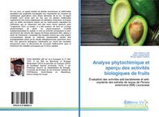 Обложка Analyse phytochimique et aperçu des activités biologiques de fruits