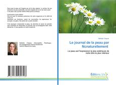 Bookcover of Le journal de la peau par Ncnaturellement