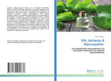 Bookcover of VIH, Asthénie & Naturopathie