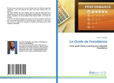 Bookcover of Le Guide de l'excellence