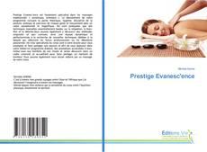 Borítókép a  Prestige Evanesc'ence - hoz