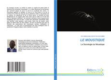 Bookcover of LE MOUSTIQUE