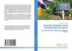 QUATRE SAISONS POUR RETROUVER SA SANTÉ的封面