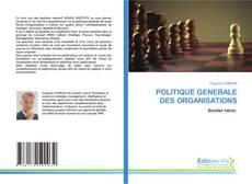 POLITIQUE GENERALE DES ORGANISATIONS的封面