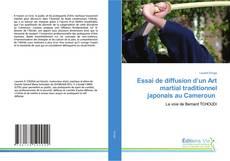Essai de diffusion d'un Art martial traditionnel japonais au Cameroun的封面