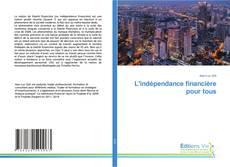 L'indépendance financière pour tous的封面