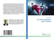 Buchcover von La culture sportive pour l'enfant