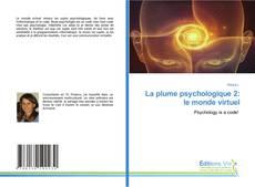 Buchcover von La plume psychologique 2: le monde virtuel