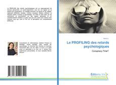 Buchcover von Le PROFILING des retards psychologiques