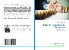 Copertina di Outils de Facilitation de Processus