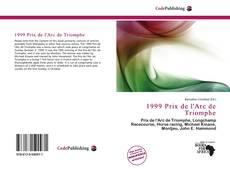1999 Prix de l'Arc de Triomphe kitap kapağı