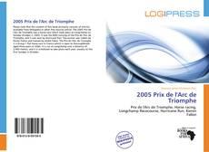 2005 Prix de l'Arc de Triomphe kitap kapağı