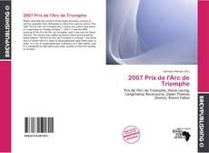 2007 Prix de l'Arc de Triomphe kitap kapağı