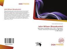 Bookcover of John Wilson (Broadcaster)