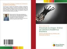 Couverture de Prevenção às drogas: Análise da Literatura Acadêmica Brasileira.
