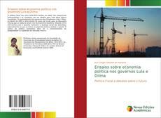 Ensaios sobre economia política nos governos Lula e Dilma kitap kapağı