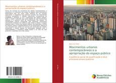 Bookcover of Movimentos urbanos contemporâneos e a apropriação do espaço público