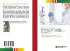 Conhecimento Técnico e Científico para a Atuação na Imunização的封面
