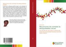 Bookcover of Mecanismos de combate às desigualdades raciais